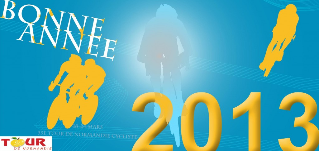 Bonne anne 2013 avec le Tour de Normandie cycliste